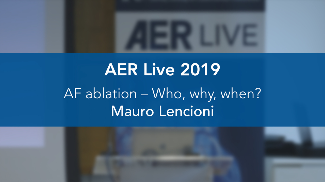 AF Ablation – Who, Why, When?